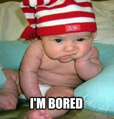 7926a85ed54707552901947bb423ff7af7ed59755efa4b7ca1d8836d114e70e0 im bored memes quickmeme,Bored Af Meme