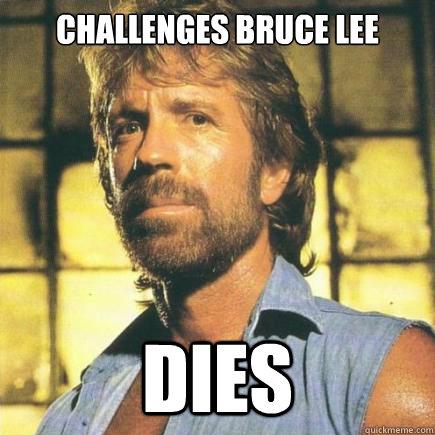Challenges bruce lee dies - Challenges bruce lee dies  Freshman Chuck Norris