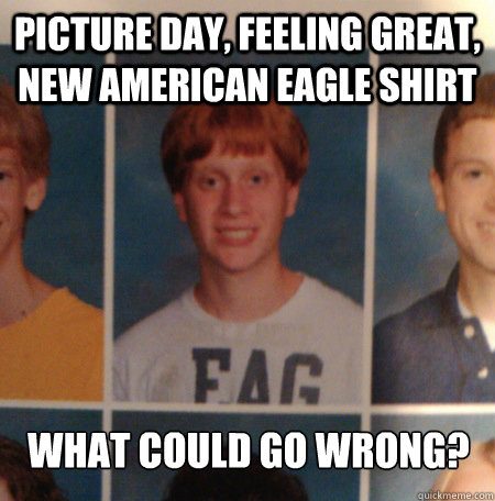Picture Day Feeling Great New American Eagle Shirt What Could Go