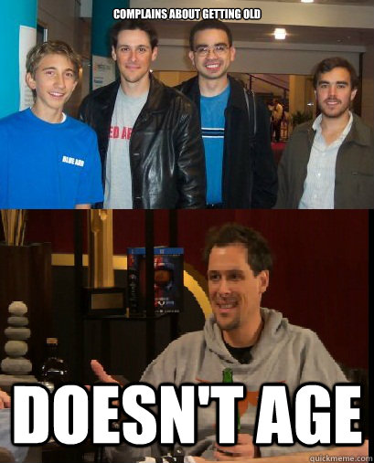 Complains about getting old Doesn't age - Complains about getting old Doesn't age  Misc