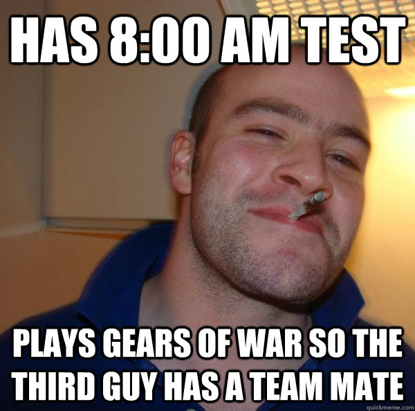 Has 8:00 Am Test Plays Gears of War so the third guy has a team mate - Has 8:00 Am Test Plays Gears of War so the third guy has a team mate  Misc