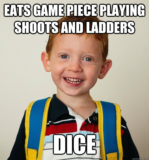 Eats game piece playing Shoots And Ladders  Dice  Pre-School Freshman