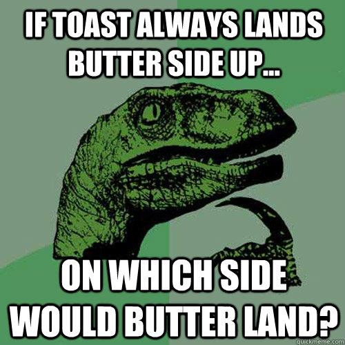 the gallery for gt philosoraptor meme toast
