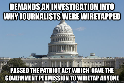 Demands an investigation into why journalists were wiretapped passed the patriot act which  gave the government permission to wiretap anyone