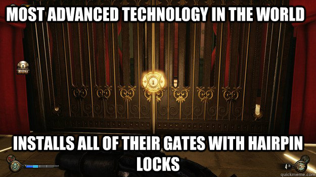 Most advanced technology in the world installs all of their gates with hairpin