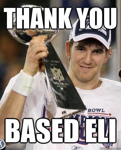Thank You Based Eli