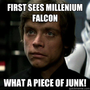 first sees millenium falcon what a piece of junk!