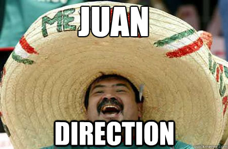 Juan  Direction  - Juan  Direction   Merry mexican
