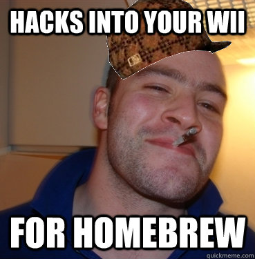 Hacks into your wii For homebrew - Hacks into your wii For homebrew  Misc