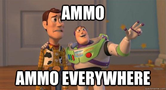 Ammo Ammo Everywhere - Ammo Ammo Everywhere  Toy Story Everywhere