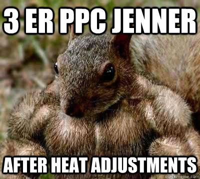 3 er ppc jenner after heat adjustments