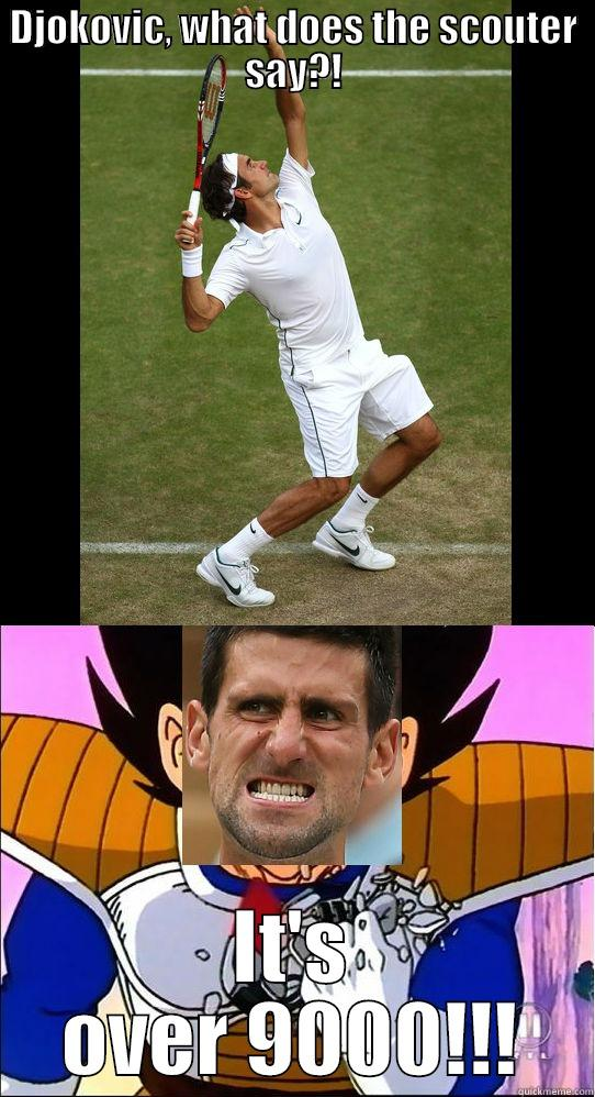 Djokovic What Does The Scouter Say Quickmeme