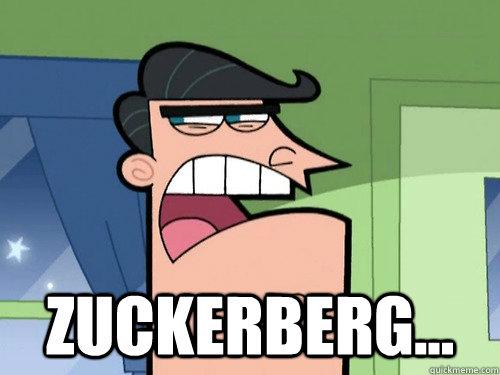 Zuckerberg...