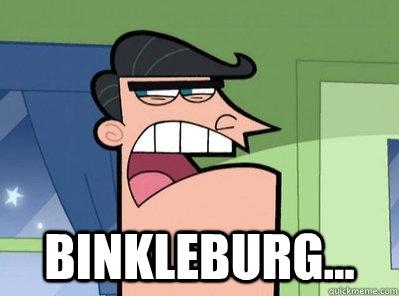 Binkleburg...
