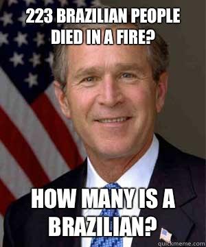 223 brazilian people died in a fire? How many is a brazilian?