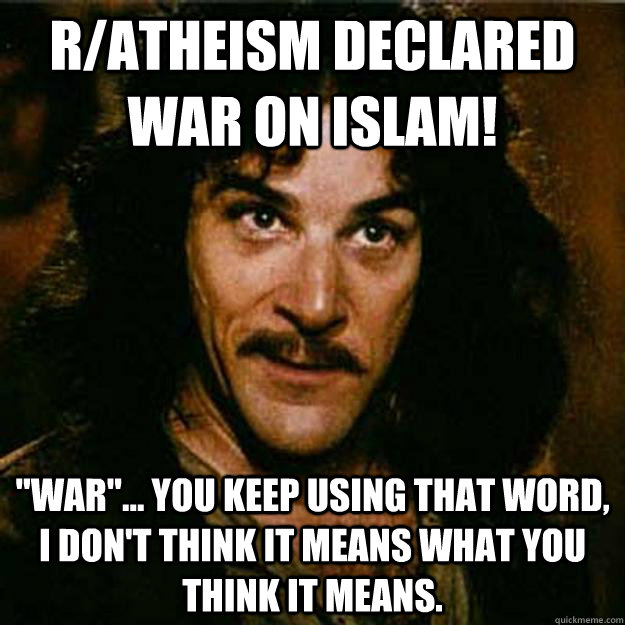 r/atheism declared war on islam!