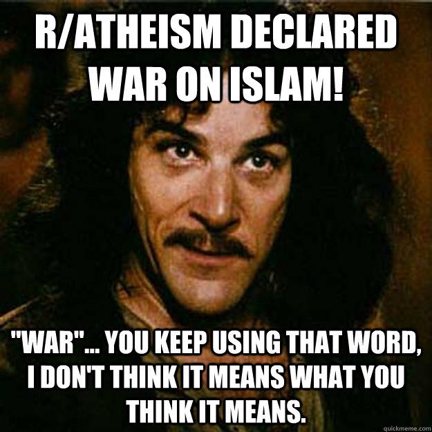 r/atheism declared war on islam!