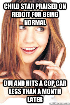 Child star praised on reddit for being normal DUI and hits a cop car less than a month later