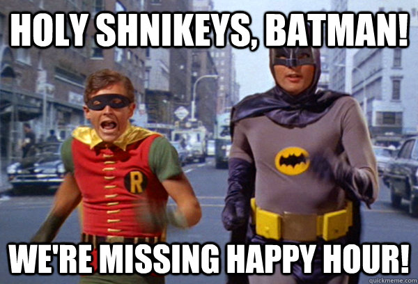 Funny Memes For Happy Hour : Holy happy hour memes quickmeme