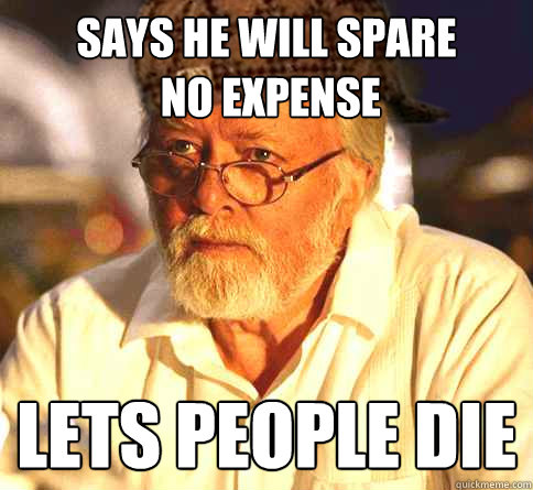 Says he will spare  no expense Lets people Die