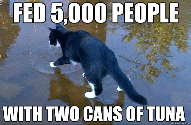 fed 5,000 people with two cans of tuna