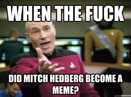 When The fuck Did Mitch Hedberg become a meme? - When The fuck Did Mitch Hedberg become a meme?  Annoyed Picard HD