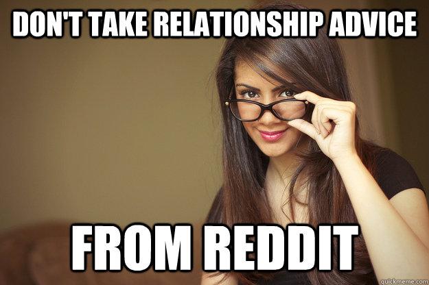 taking a break in relationship reddit real girls