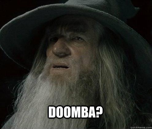 Doomba?