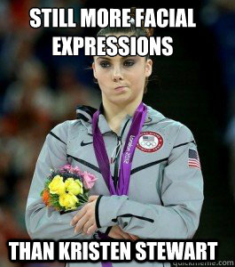 Still more facial expressions Than Kristen Stewart  McKayla is Unimpressed