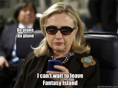 Da plane, da plane I can't wait to leave Fantasy Island - Da plane, da plane I can't wait to leave Fantasy Island  Misc