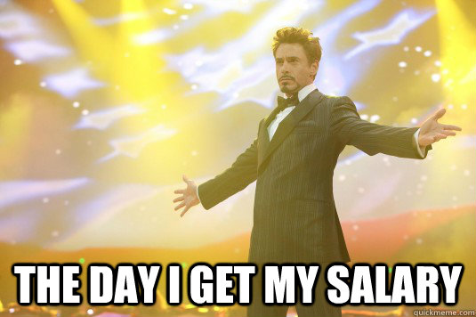 the day I get my salary