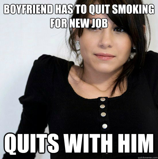 Boyfriend has to quit smoking for new job quits with him