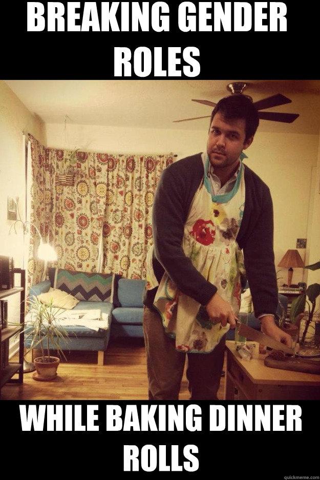 Breaking gender roles while baking dinner rolls