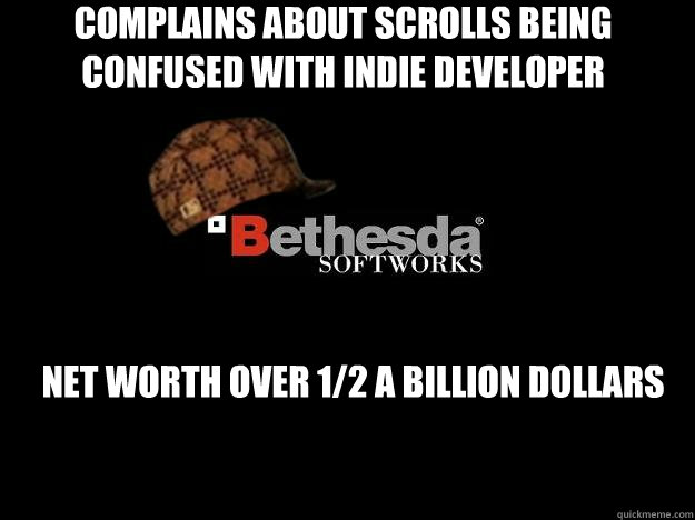 Complains about Scrolls being confused with indie developer Net worth over 1/2 a billion dollars
