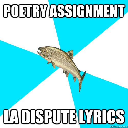 Poetry Assignment La Dispute Lyrics