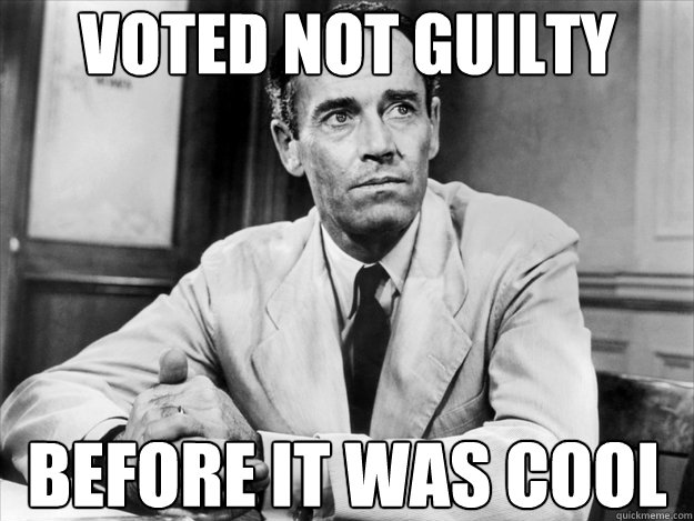 Voted not guilty Before it was cool - Voted not guilty Before it was cool  Hipster Juror