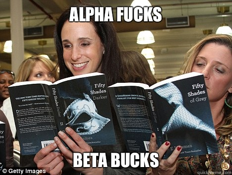 Alpha fucks Beta bucks