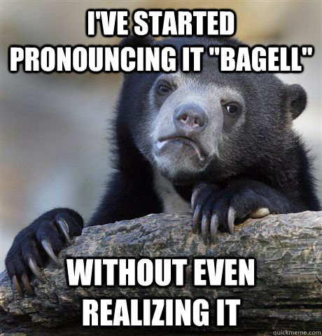 I've started pronouncing it