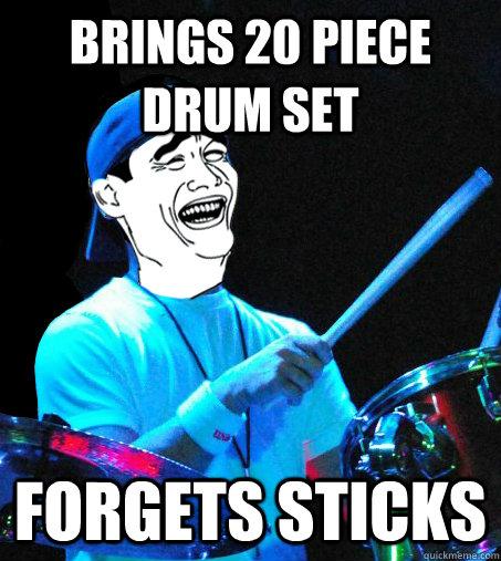 Brings 20 piece drum set forgets sticks