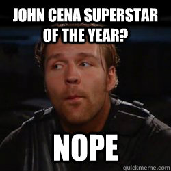 JOHN CENA SUPERSTAR OF THE YEAR? NOPE - JOHN CENA SUPERSTAR OF THE YEAR? NOPE  dean ambrose nope