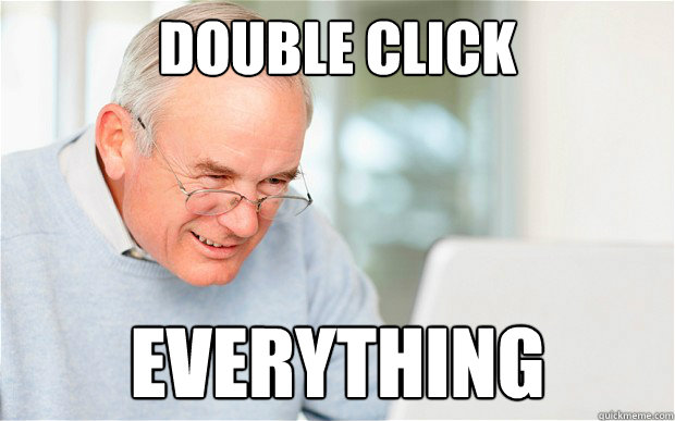 Double click everything - Double click everything  Misc