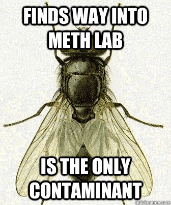 Finds way into meth lab is the only contaminant