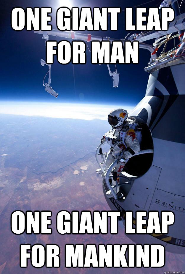 One giant leap for man One giant leap for mankind