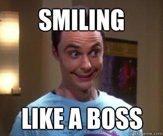 Smiling Like a Boss