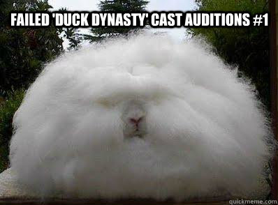 Failed 'Duck Dynasty' cast auditions #1  Duck Dynasty