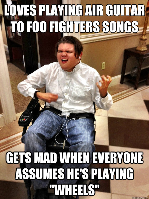7db618205db78c4c46fe5b641b3a5f91f997841f5257041de6d57ec562f4aac8 loves playing air guitar to foo fighters songs gets mad when,Foo Fighters Meme