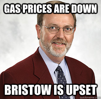 Gas prices are down Bristow is upset - Gas prices are down Bristow is upset  Misc