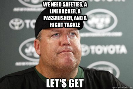 We need safeties, a linebacker, a passrusher, and a right tackle Let's get Tebow  New York Jets