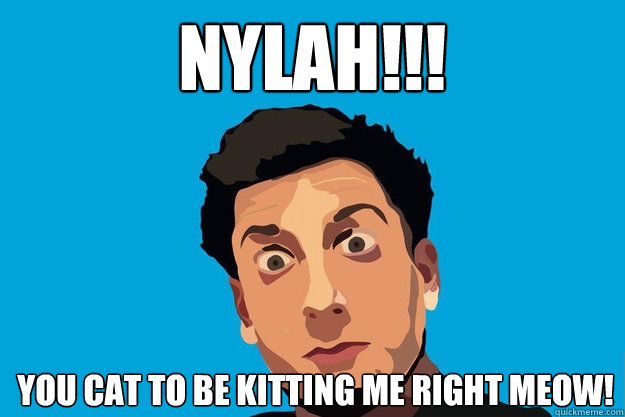 Nylah!!! You cat to be kitting me right meow! - Nylah!!! You cat to be kitting me right meow!  PrankvsPrank