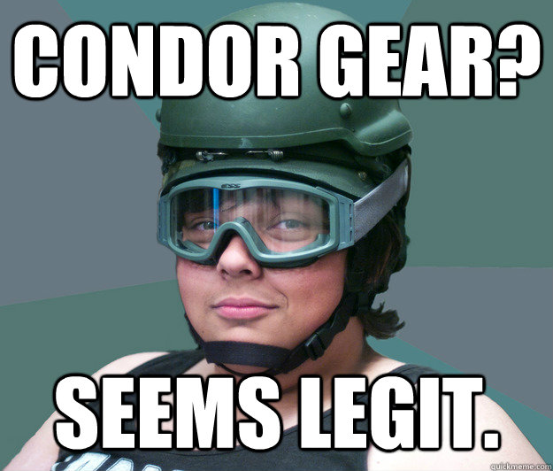 CONDOR GEAR? SEEMS LEGIT.